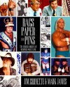 Rags, Paper and Pins: The Merchandising of Memphis Wrestling - Jim Cornette, Mark James
