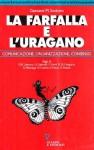 La farfalla e l'uragano. Comunicazione, organizzazione, consenso - Unknown Author 71, Gaetano M. Santoro