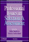 International Review of Professional Issues in Selection and Assessment - Mike Smith, Valerie J. Sutherland