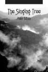 The Singing Tree - Peter Moss