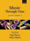 Music Through Time Flute Book 3 - Paul Harris, Sally Adams
