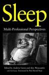 Sleep: Multi-Professional Perspectives - Andrew Green, Alex Westcombe, Ved P. Varma