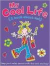 My Cool Life - Kristy Neale, Simon Abbott, Kristy Neale