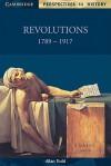 Revolutions 1789 1917 - Allan Todd, David Smith, Richard Brown
