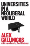 Universities in a Neoliberal World - Alex Callinicos