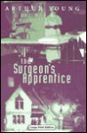 The Surgeon's Apprentice - Arthur Young