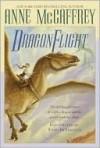 Dragonflight / Dragonquest (Pern: Dragon Riders of Pern, #1-2) - Anne McCaffrey