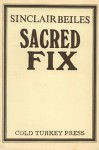 Sacred Fix - Sinclair Beiles