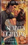 Summer Lightning - Becky Lee Weyrich