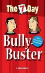 Seven Day Bully Buster - Jenny Alexander
