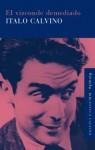 El vizconde demediado - Italo Calvino, Esther Benítez