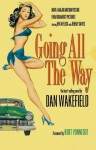 Going All the Way - Kurt Vonnegut, Sara Davidson, Dan Wakefield