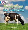 From Cow to Carton - Victoria Parker