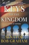 Keys to the Kingdom - Bob Graham