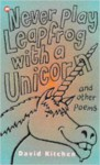 Never Play Leapfrog with a Unicorn - David Kitchen, Nick Sharratt
