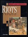 Riots - Philip Steele