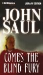 Comes the Blind Fury (Audio) - John Saul, Tanya Eby, Tanya Eby Sirois