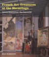 French Art Treasures at the Hermitage - Albert Kostenovich, Albert Kostenovich