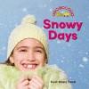 Snowy Days - Trudi Trueit
