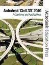 AutoCAD Civil 3D 2010: Procedures and Applications - Harry O. Ward, Autodesk, Nancy S. Orem