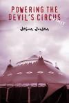 Powering the Devil's Circus: Redux - Jason Jordan