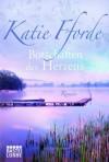 Botschaften Des Herzens Roman - Katie Fforde, Katharina Kramp