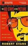 The Kid Stays in the Picture (Audio) - Robert Evans
