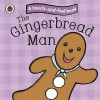 Touch And Feel Fairy Tales: The Gingerbread Man (Ladybird Tales) - Ronne Randall