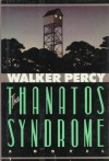 The Thanatos Syndrome - Walker Percy