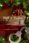 Milk & Cookies & Handcuffs - Erzabet Bishop, Alex Whitehall, S.L. Armstrong, Erik Moore