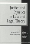 Justice and Injustice in Law and Legal Theory - Austin Sarat, Thomas R. Kearns