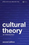Cultural Theory: An Introduction - Philip Smith, Alexander Riley