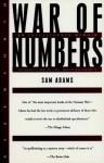 War of Numbers: An Intelligence Memoir - Sam Adams, David H. Hackworth