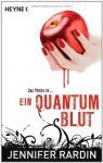 Ein Quantum Blut - Jennifer Rardin, Charlotte Lungstrass