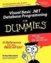 Visual Basic.Net Database Programming for Dummies - Richard Mansfield