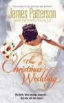 The Christmas Wedding. James Patterson - James Patterson
