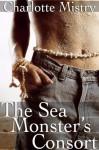 The Sea Monster's Consort - Charlotte Mistry