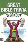 Zondervan's Great Bible Trivia Workout - Brad Densmore, Ron Wheeler, Ron Miller