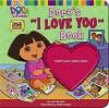"""Dora's """"I Love You"""" Book - Lara Bergen"""