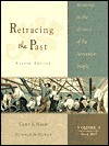 Retracing the Past: Readings in the History of the American People - Gary B. Nash, Ronald B. Schultz