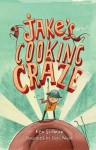Jake's Cooking Craze - Ken Spillman, Chris Nixon