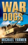War Dogs - Michael Farmer, Onyx Books