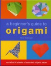A Beginner's Guide to Origami - Nick Robinson