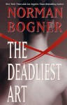 The Deadliest Art - Norman Bogner