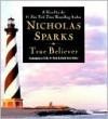 True Believer - Nicholas Sparks, David Baker