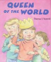 Queen of the World - Thomas F. Yezerski