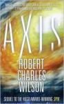 Axis (Spin #2) - Robert Charles Wilson