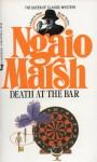 Death At The Bar - Ngaio Marsh
