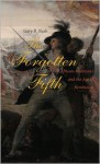 The Forgotten Fifth: African Americans in the Age of Revolution (The Nathan I. Huggins Lectures) - Gary B. Nash