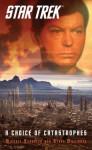 A Choice of Catastrophes (Star Trek: The Original Series) - Steve Mollmann, Michael Schuster